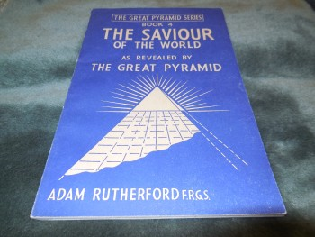 Image for The Saviour of the World as Revealed by the Great Pyramid, Book 4 (The Great Pyramid Series)