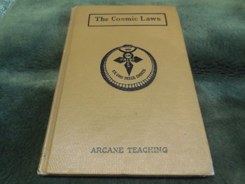 Image for The Cosmic Laws Being Volume Two of the Arcane Teaching or Secret Doctrine of Ancient Atlantis, Egypt, Chaldea and Greece