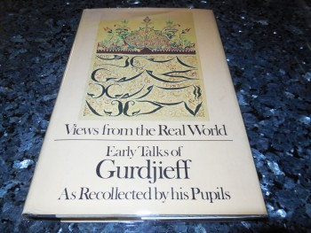 Image for Views From the Real World: Early Talks of Gurdjieff as Recollected by his Pupils