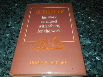Image for Gurdjieff: His work on myself, with others, for the Work