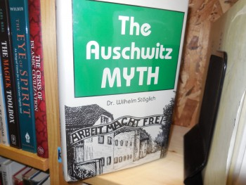 Image for The Auschwitz Myth - A Judge Looks at the Evidence