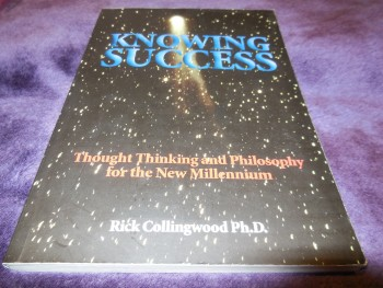 Image for Knowing Success - Thought Thinking and Philosophy for the New Millennium