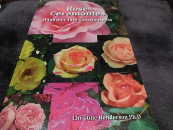 Image for Rose Ceremonies: A Journey into Consciousness