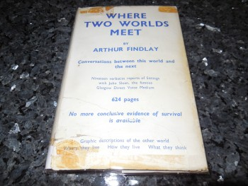 Image for Where Two Worlds Meet - The Verbatim Record of a Series of Nineteen Seances with John Campbell Sloan