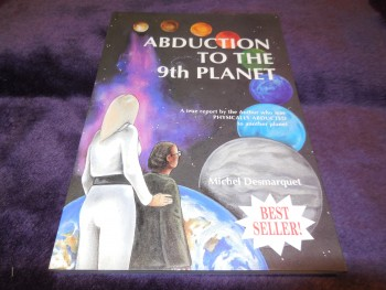 Image for Abduction to the Ninth Planet : A True Report by the Author Who Was Physically Abducted to Another Planet