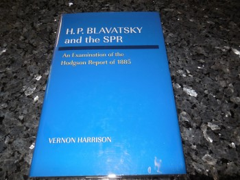 Image for H.P. Blavatsky and the Spr: An Examination of the Hodgson Report of 1885
