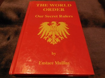Image for The World Order: Our Secret Rulers