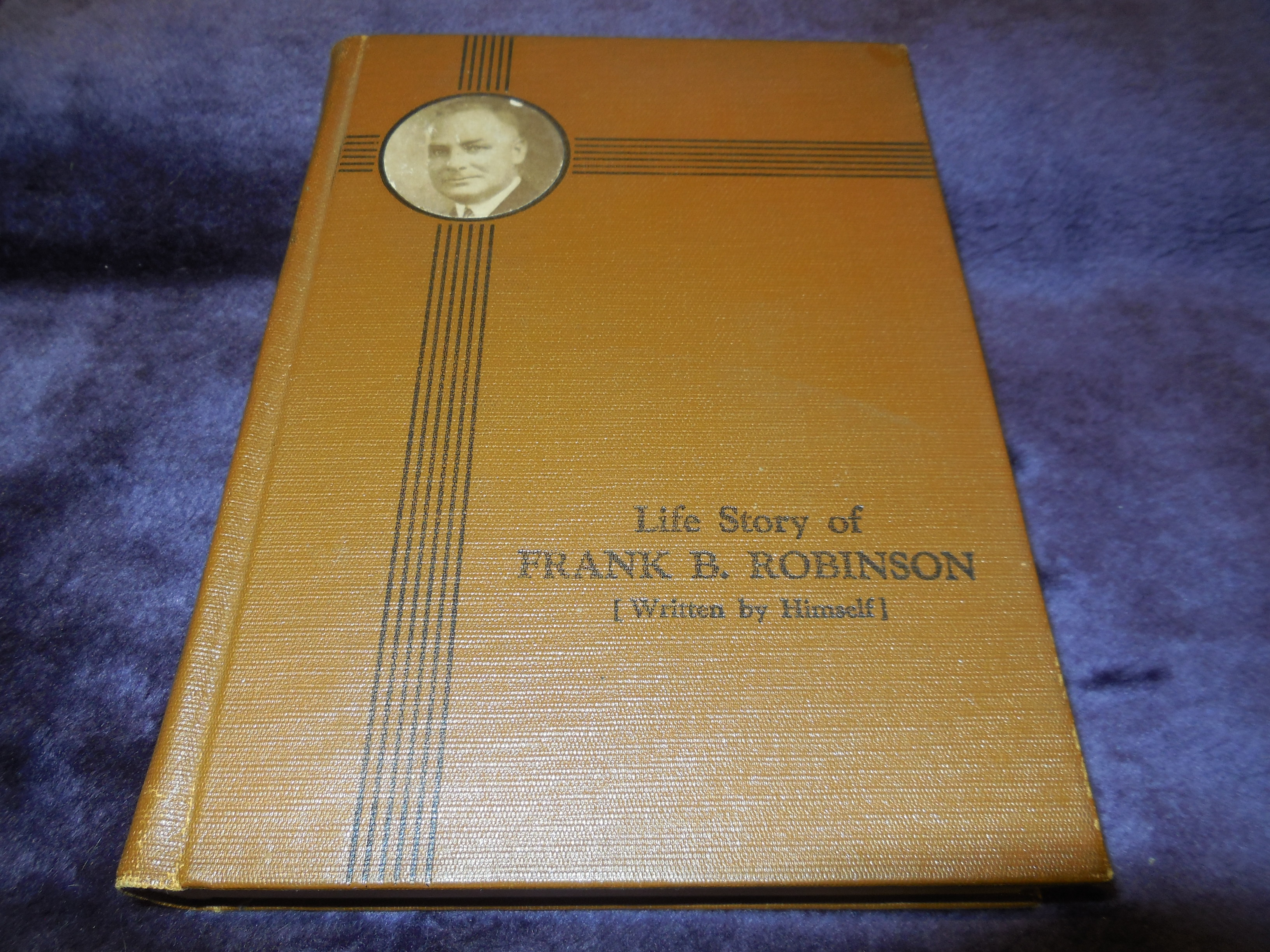 Image for Life Story of Frank B. Robinson