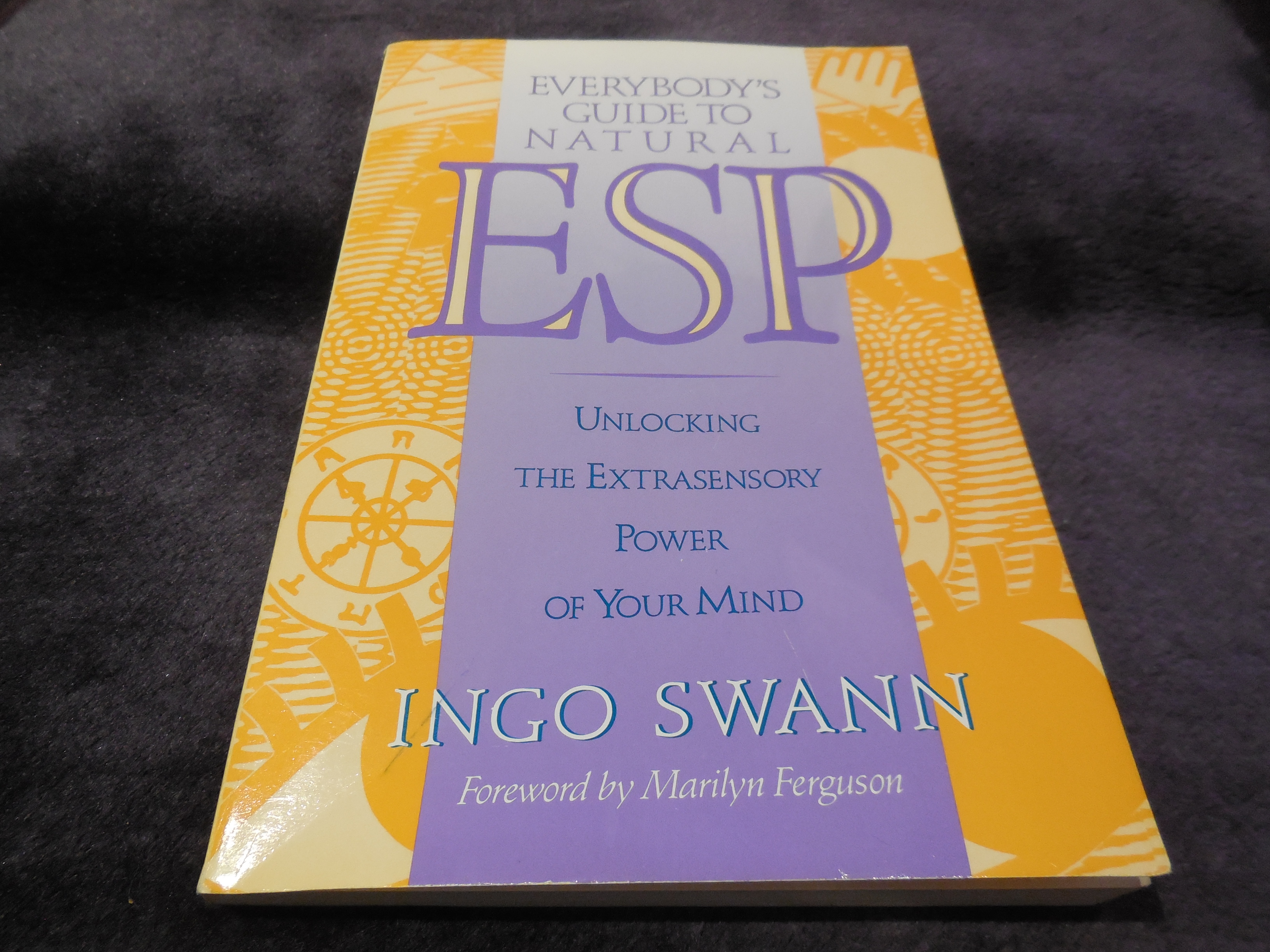 Image for Everybody's Guide to Natural ESP: Unlocking The Extrasensory Power of Your Mind