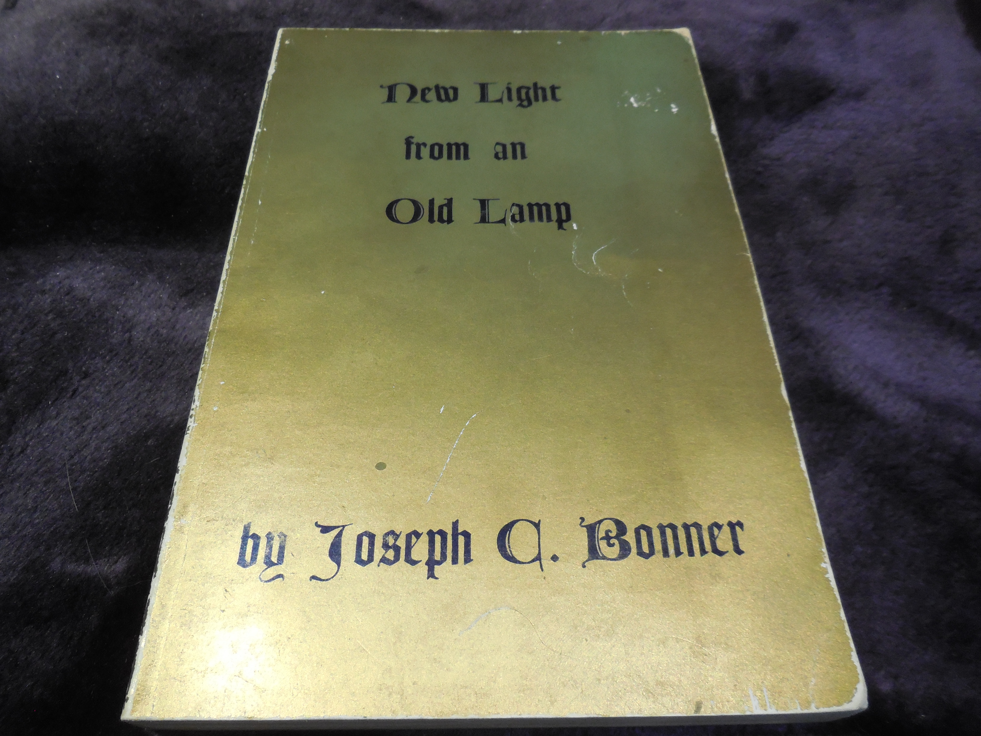 Image for New Light from an Old Lamp - An Introduction to the Primitive Gospel with Excerpts