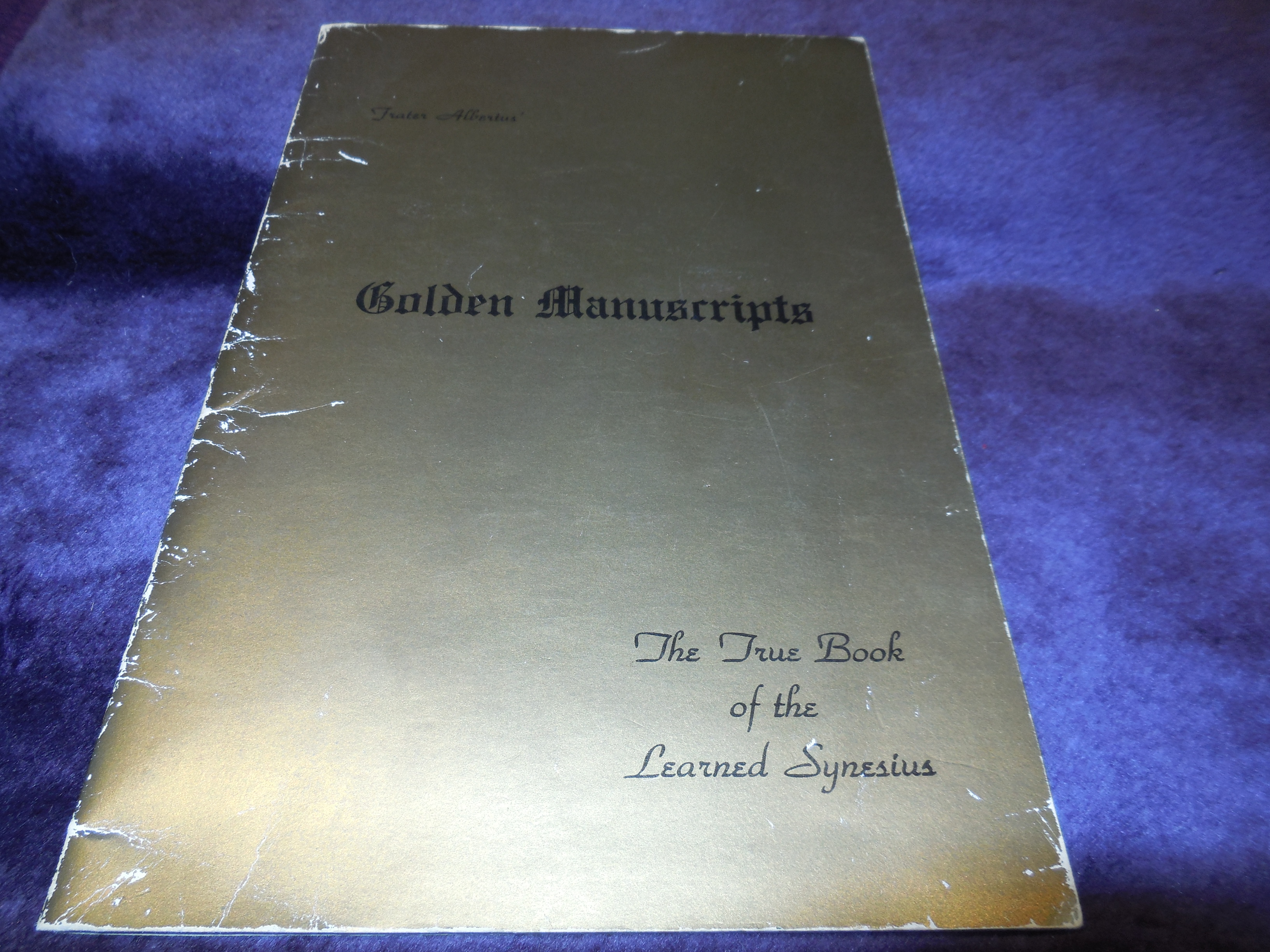 Image for Golden Manuscripts - The True Book of the Learned Synesius