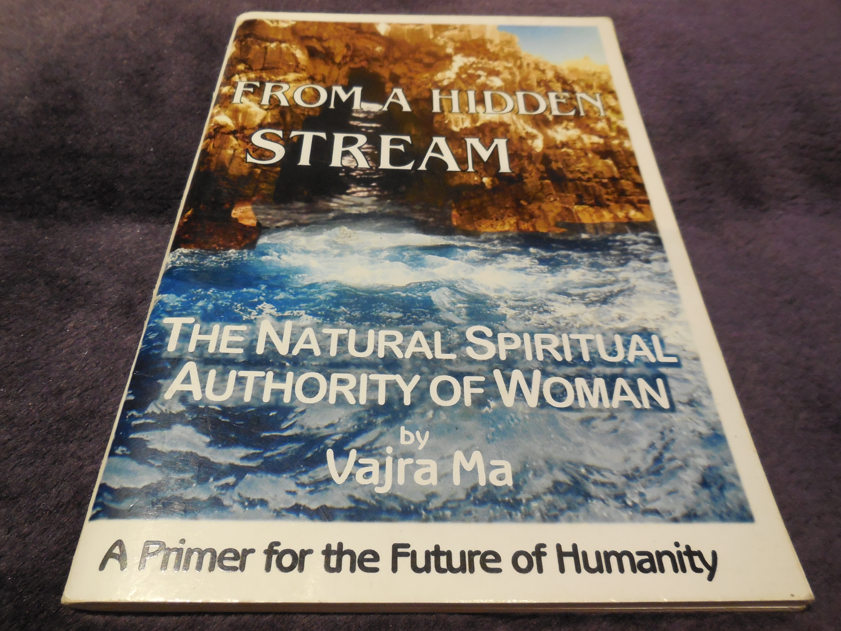 Image for From a Hidden Stream - The Natural Spiritual Authority of Woman
