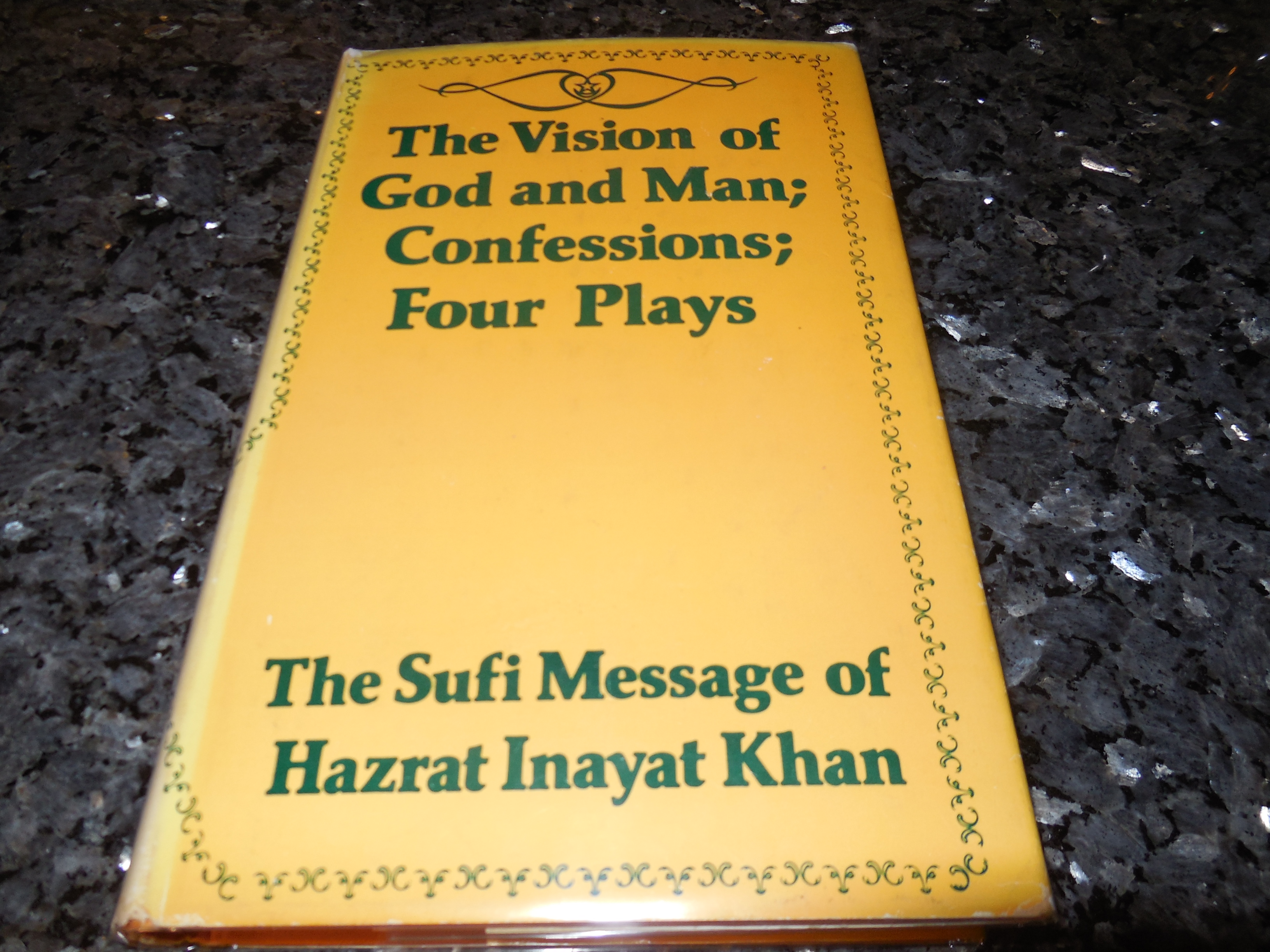 Image for The Vision of God and Man; Confessions; Four Plays: Sufi Message