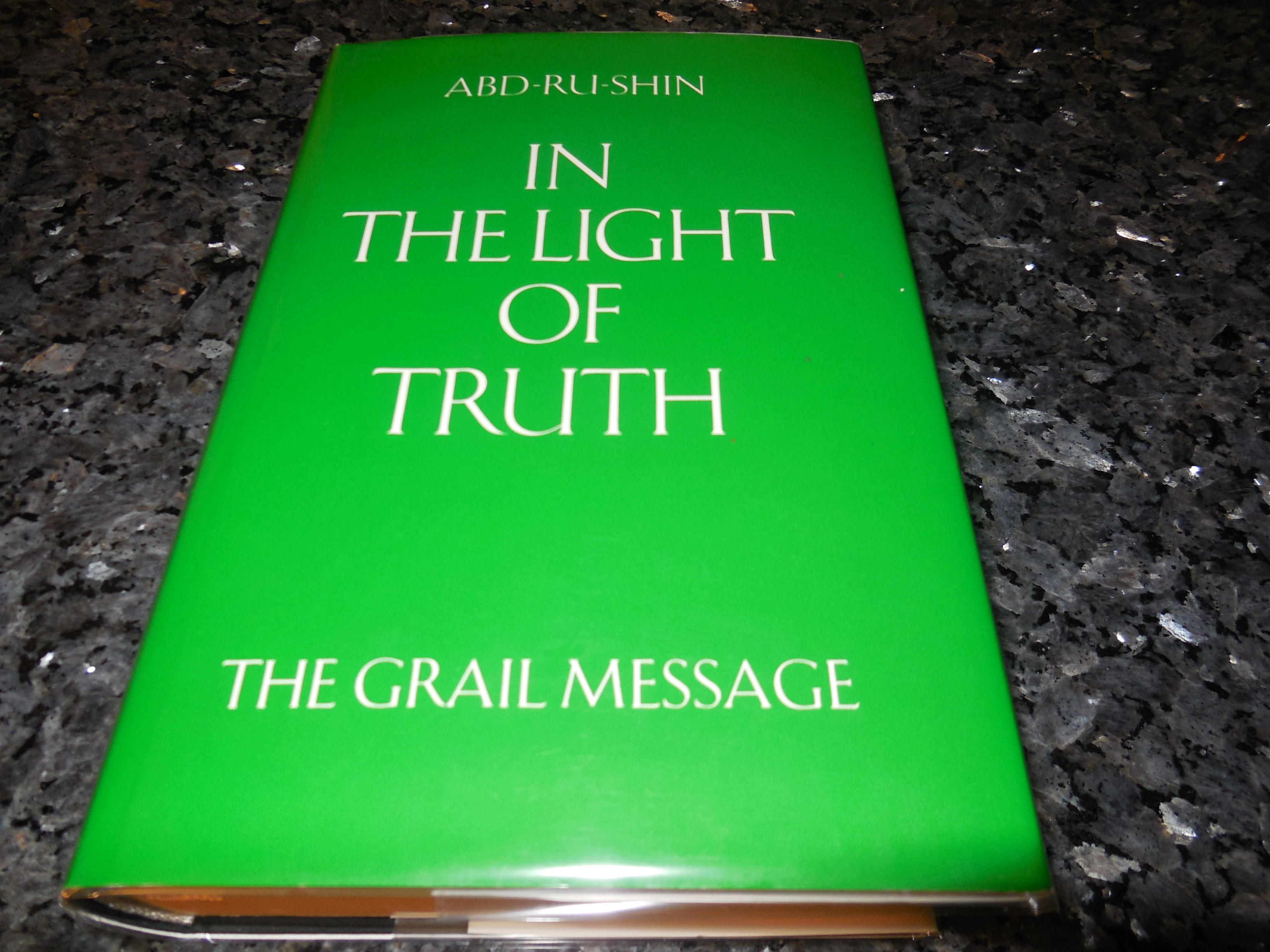 Image for In the Light of Truth: The Grail Message
