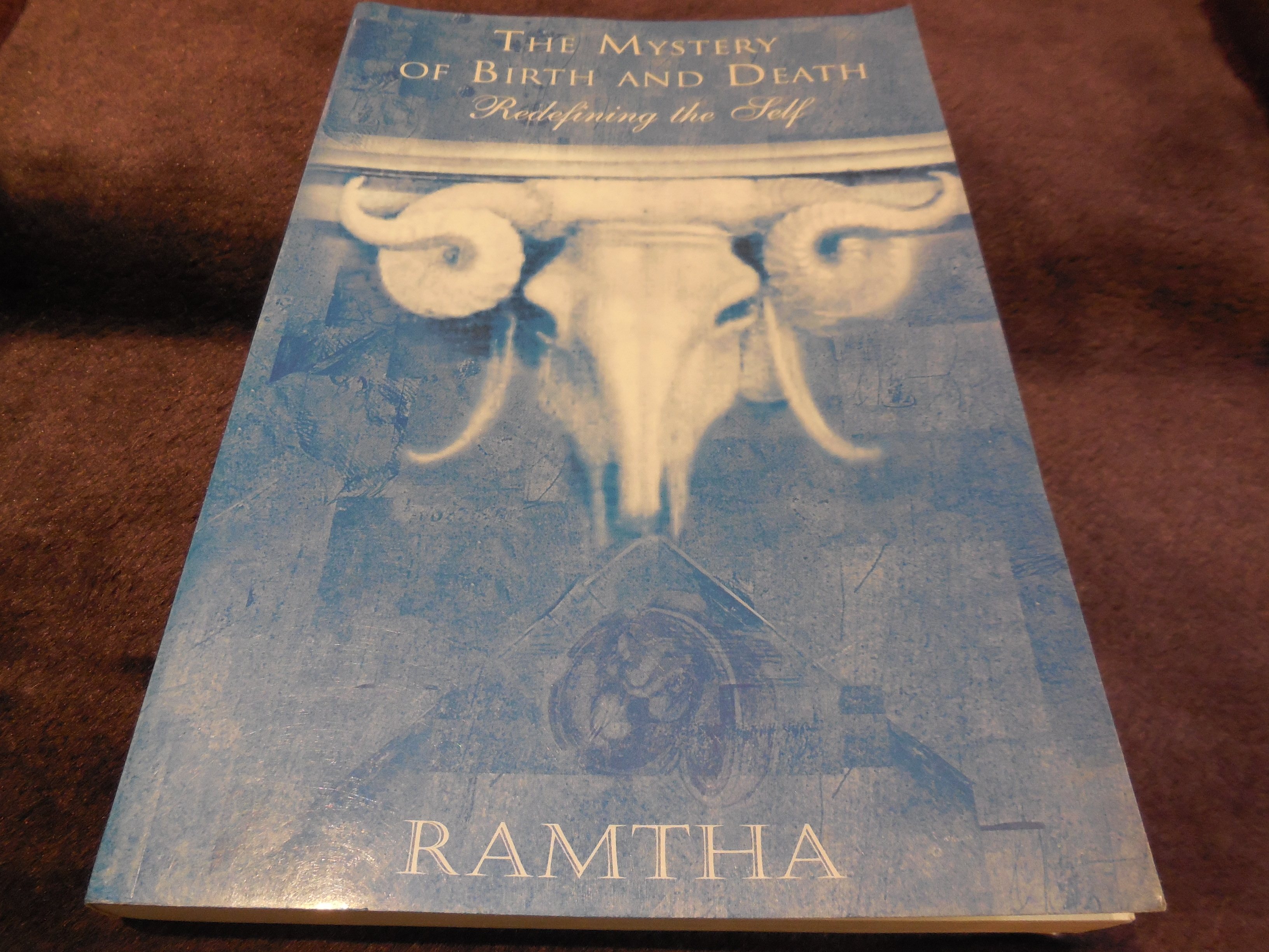 Image for Ramtha, the Mystery of Birth and Death: Redefining the Self