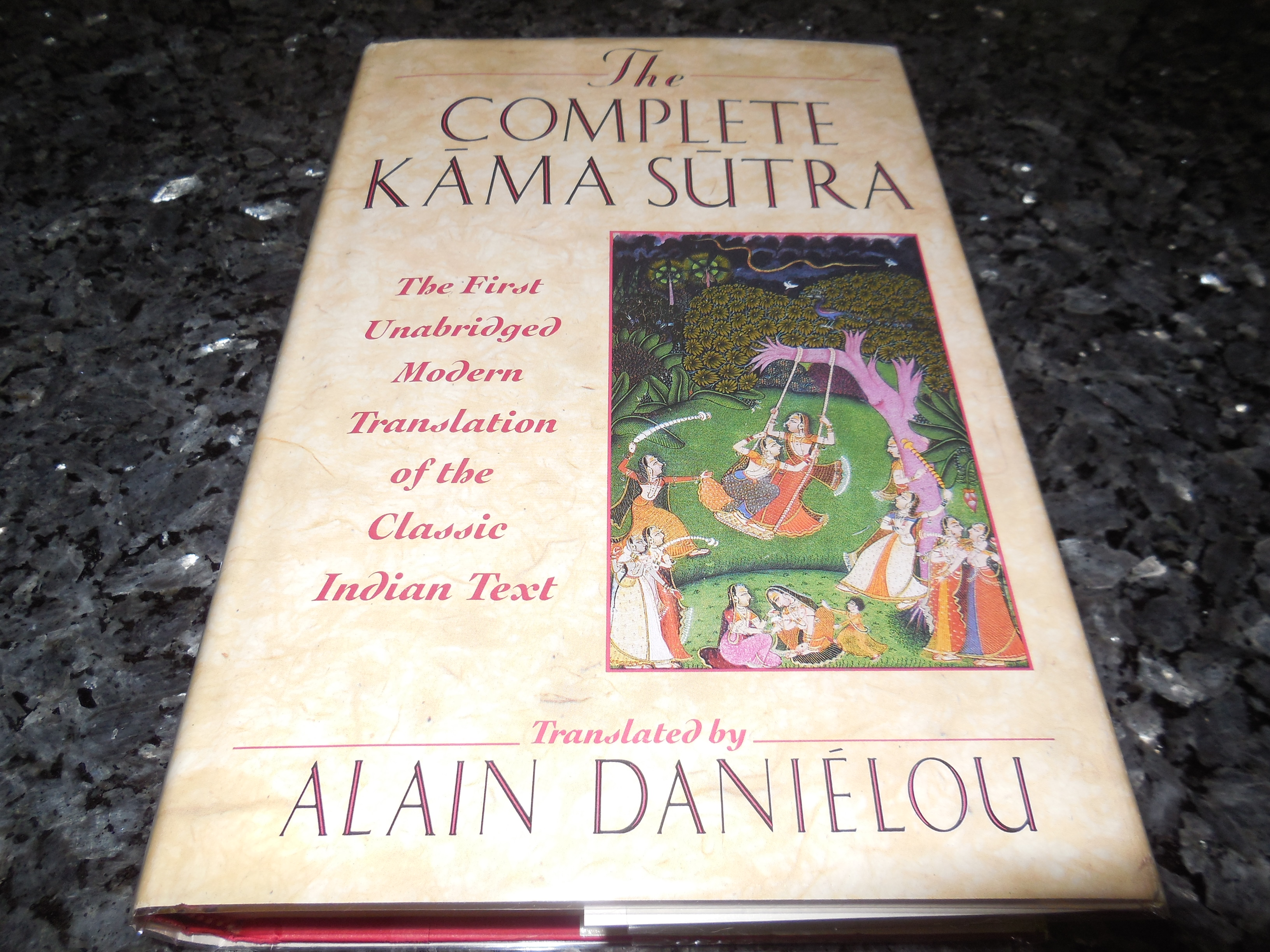 Image for The Complete Kama Sutra : The First Unabridged Modern Translation of the Classic Indian Text