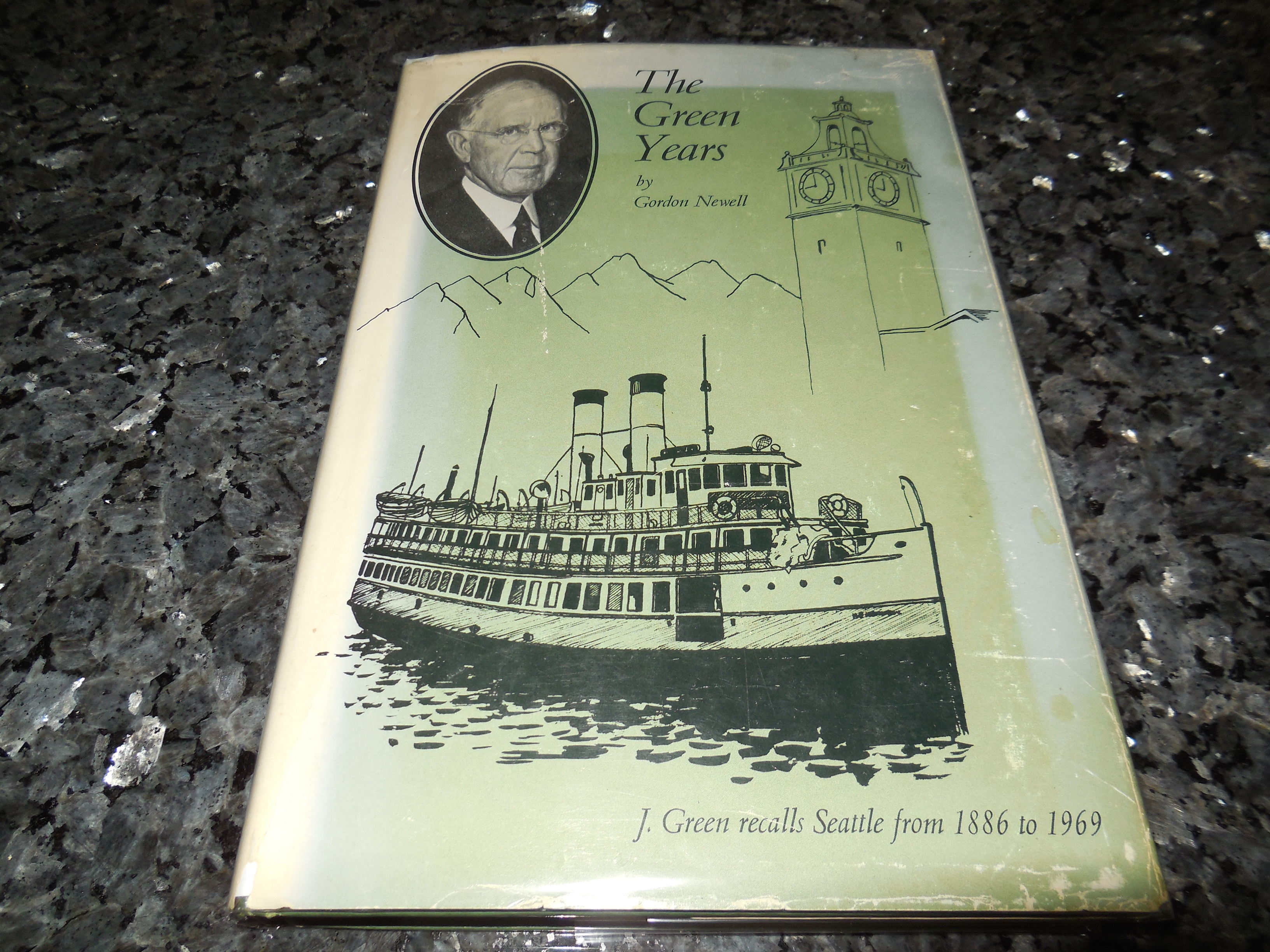 Image for The Green Years - The Development of Transportation, Trade and Finance in the Puget Sound Region from 1886 To1969