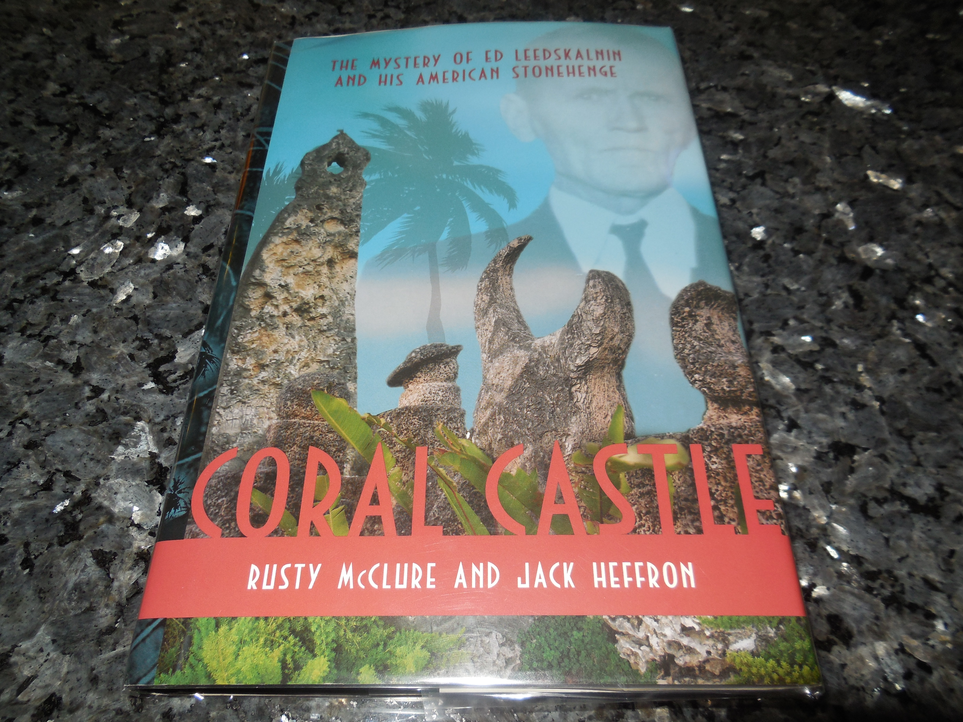 Image for Coral Castle: The Mystery of Ed Leedskalnin and his American Stonehenge