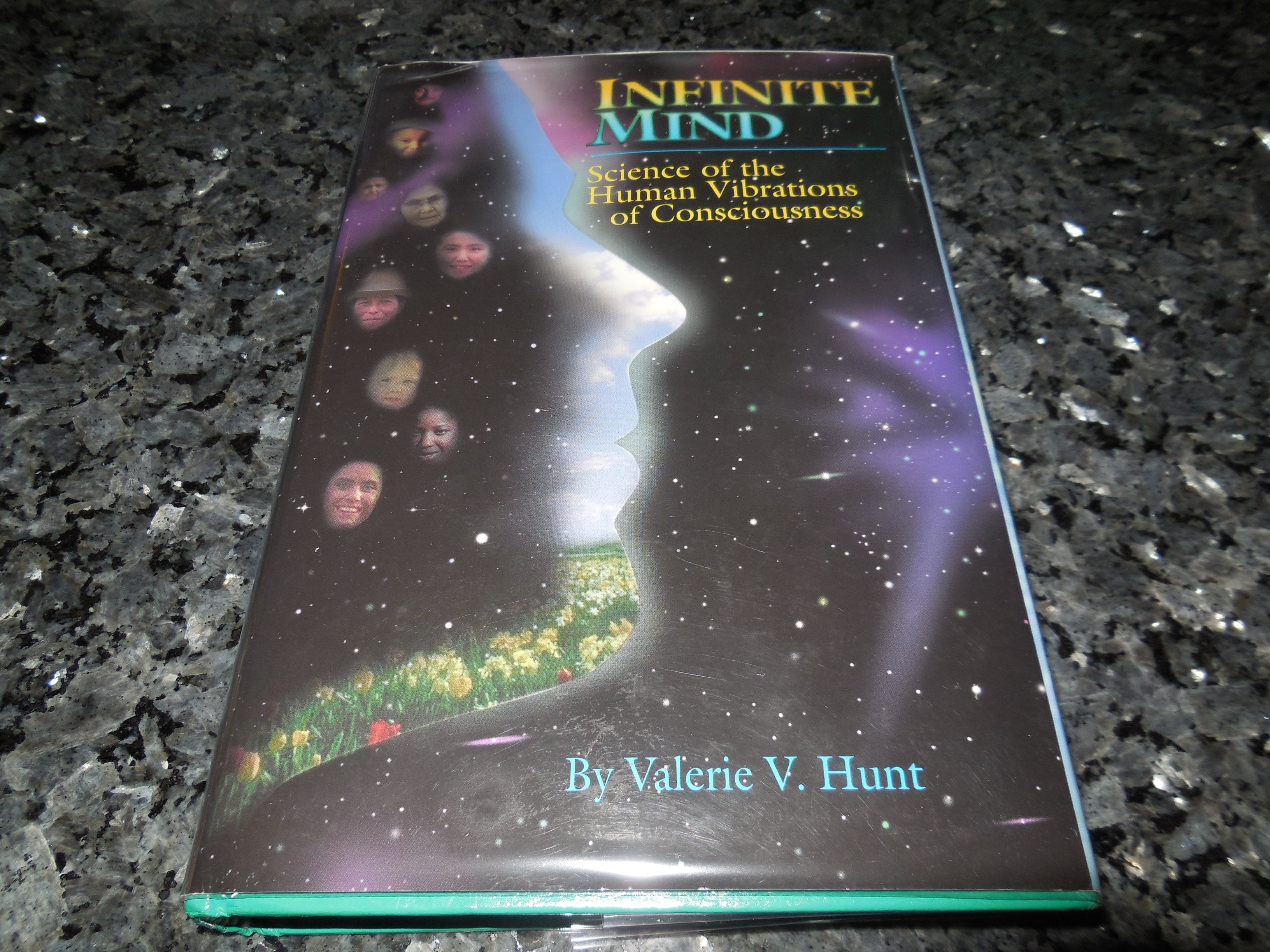 Image for Infinite Mind: Science of the Human Vibrations of Consciousness