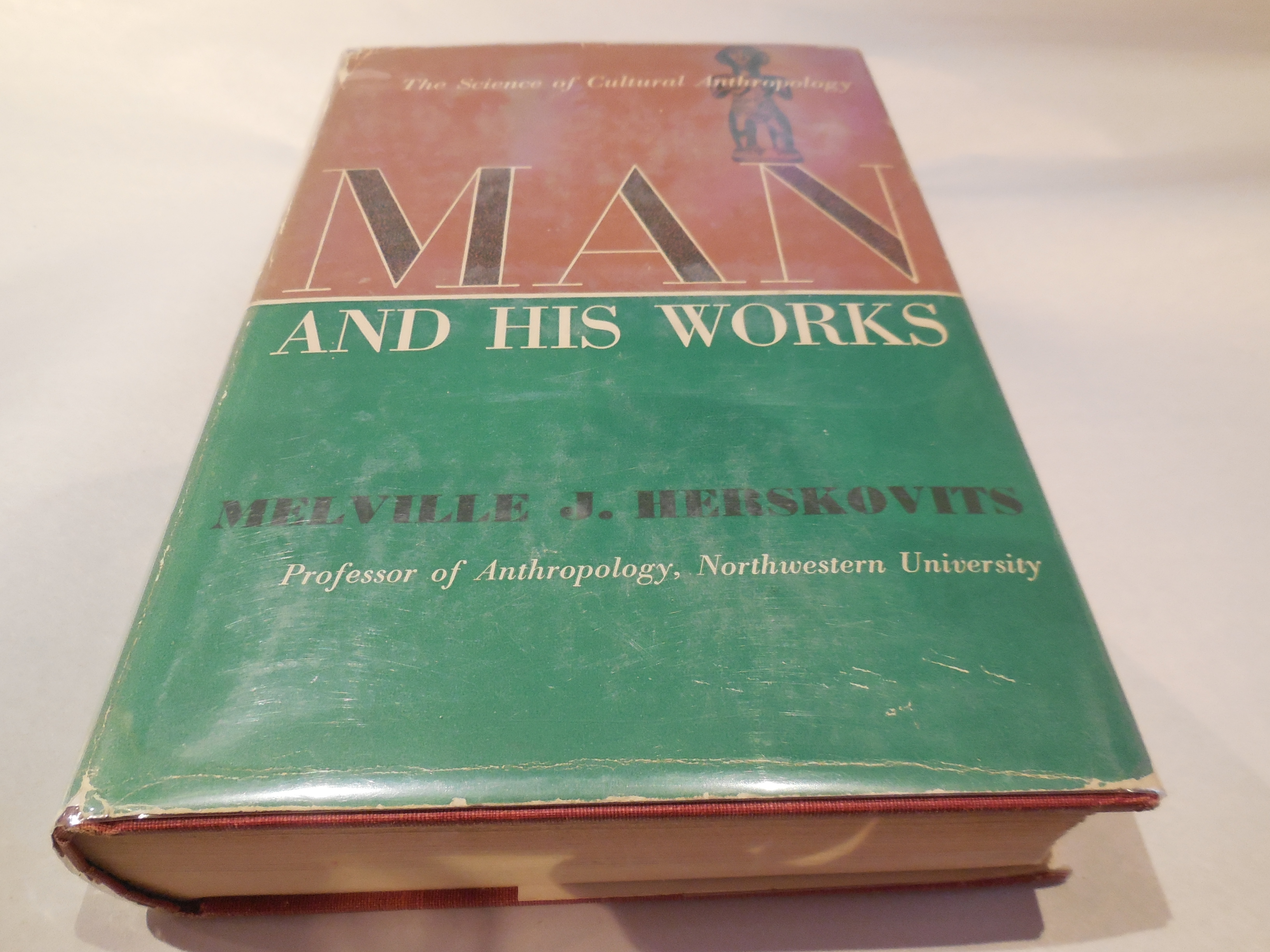 Image for Man and His Works - The Science of Cultural Anthropology