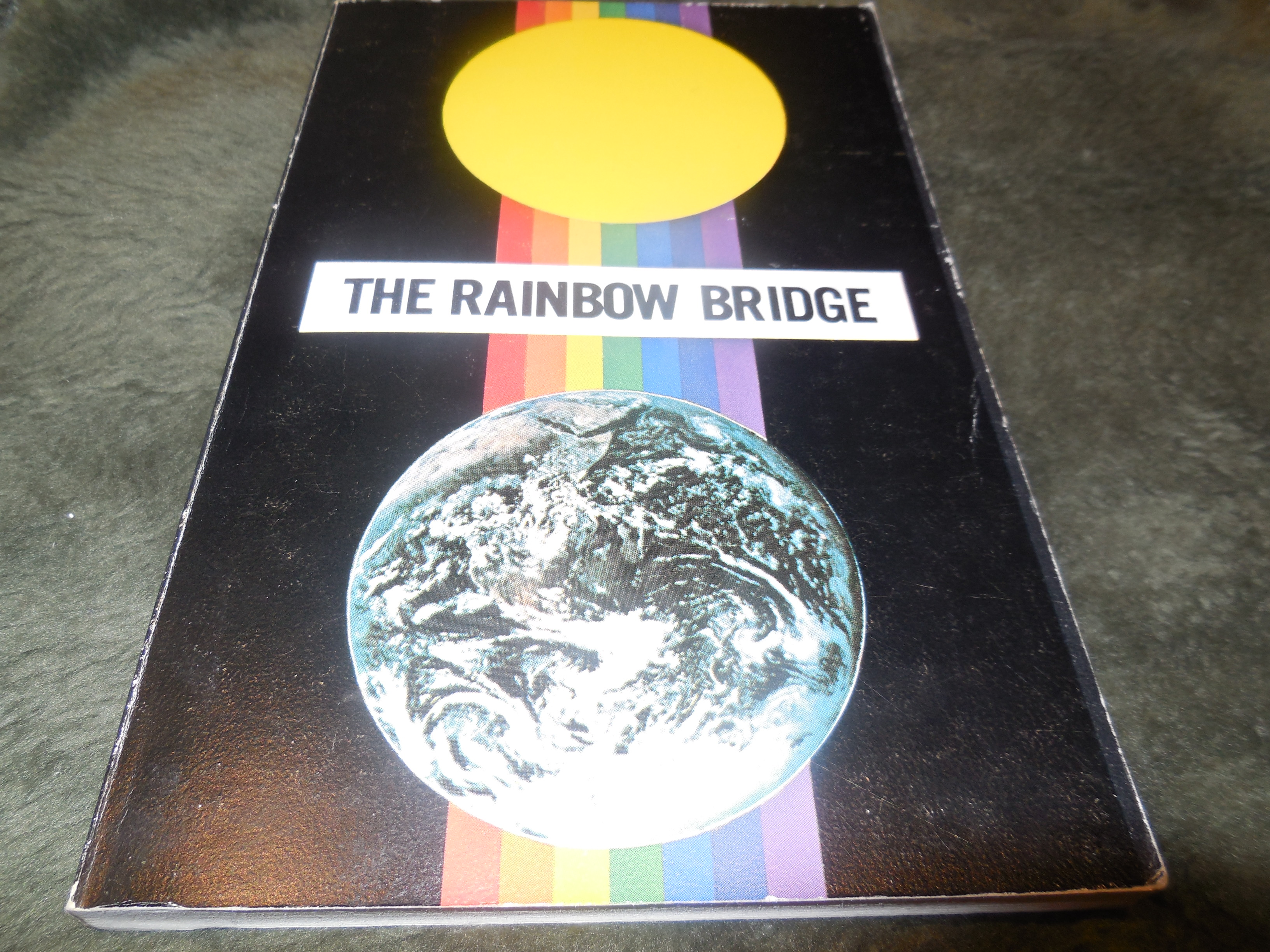 Image for The Rainbow Bridge - First Phase Link With the Soul
