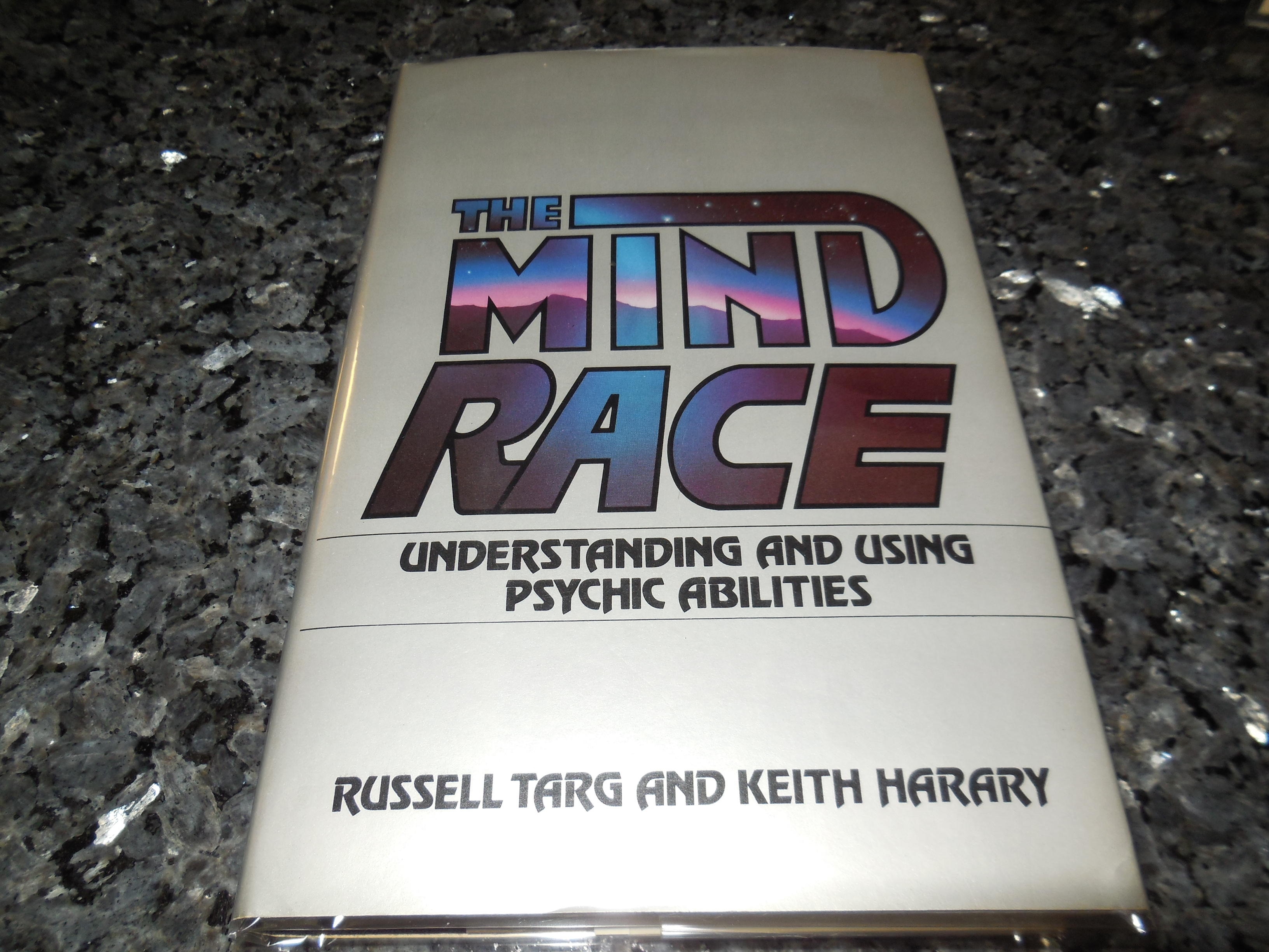 Image for The Mind Race: Understanding and Using Psychic Abilities
