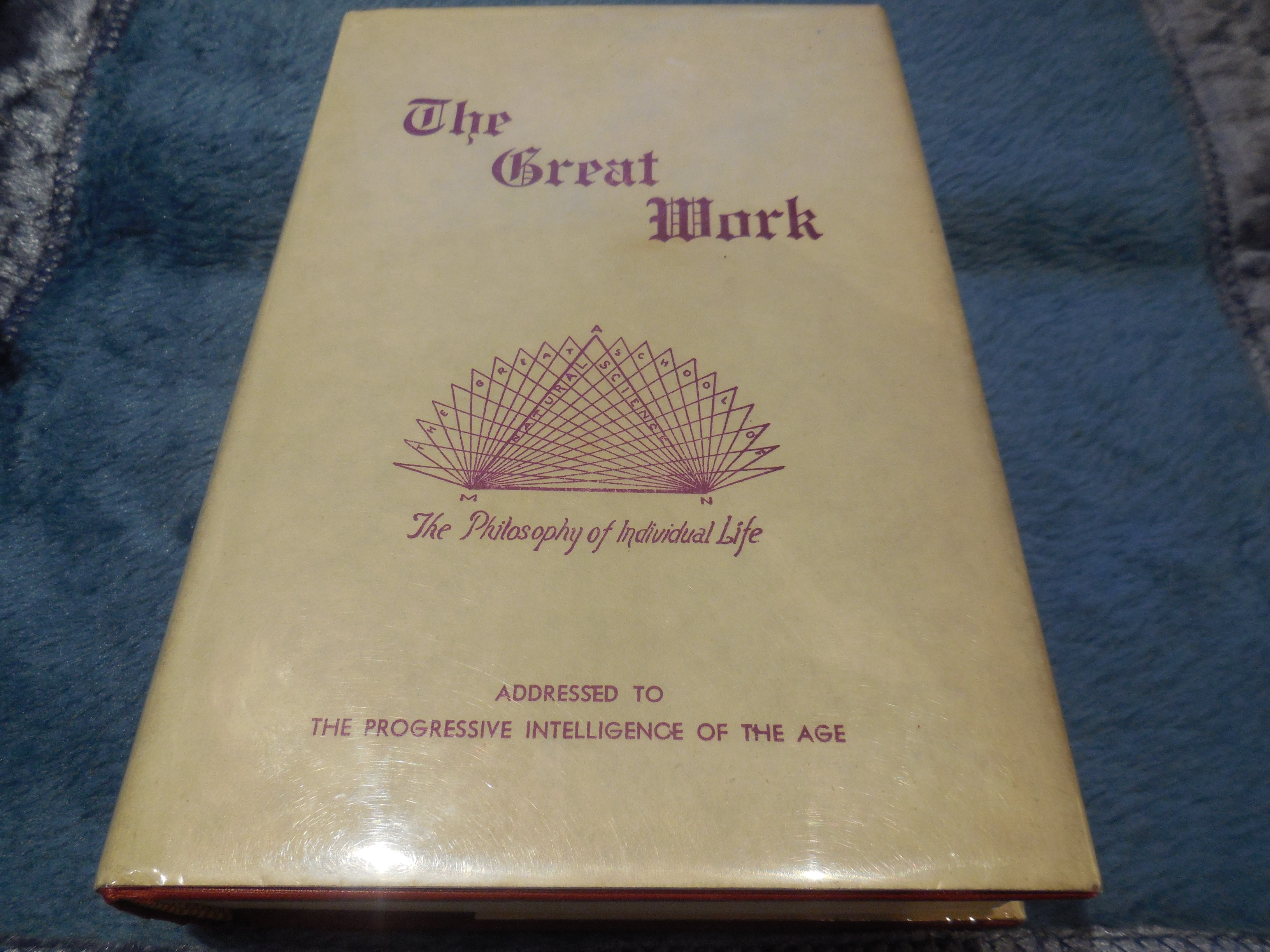 Image for The Great Work - The Constructive Principle of Nature in Individual Life, Vol. III