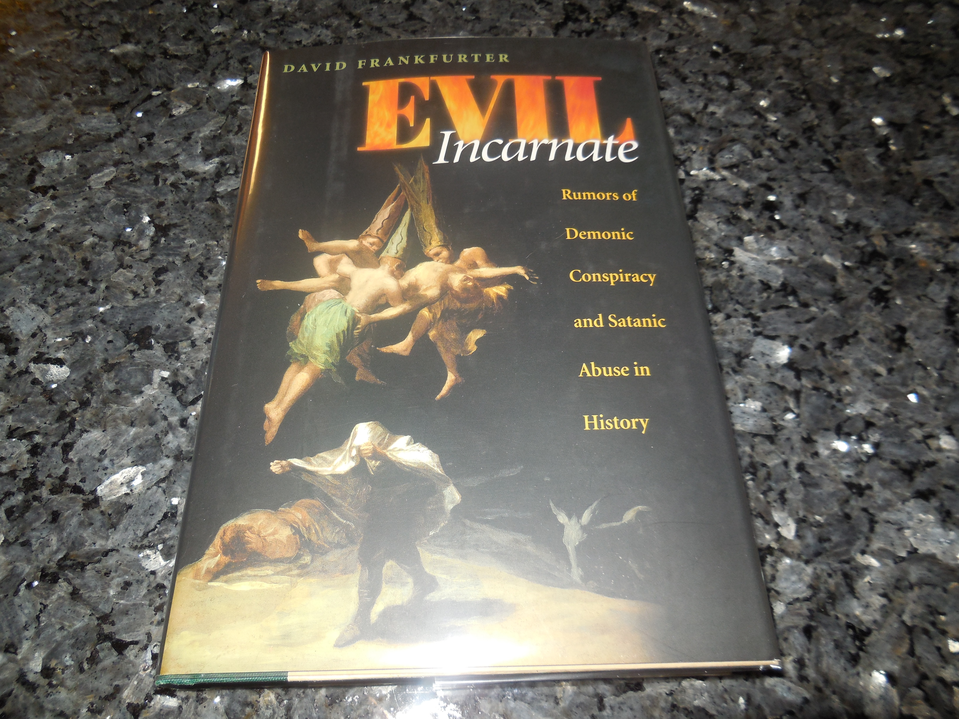 Image for Evil Incarnate: Rumors of Demonic Conspiracy and Satanic Abuse in History