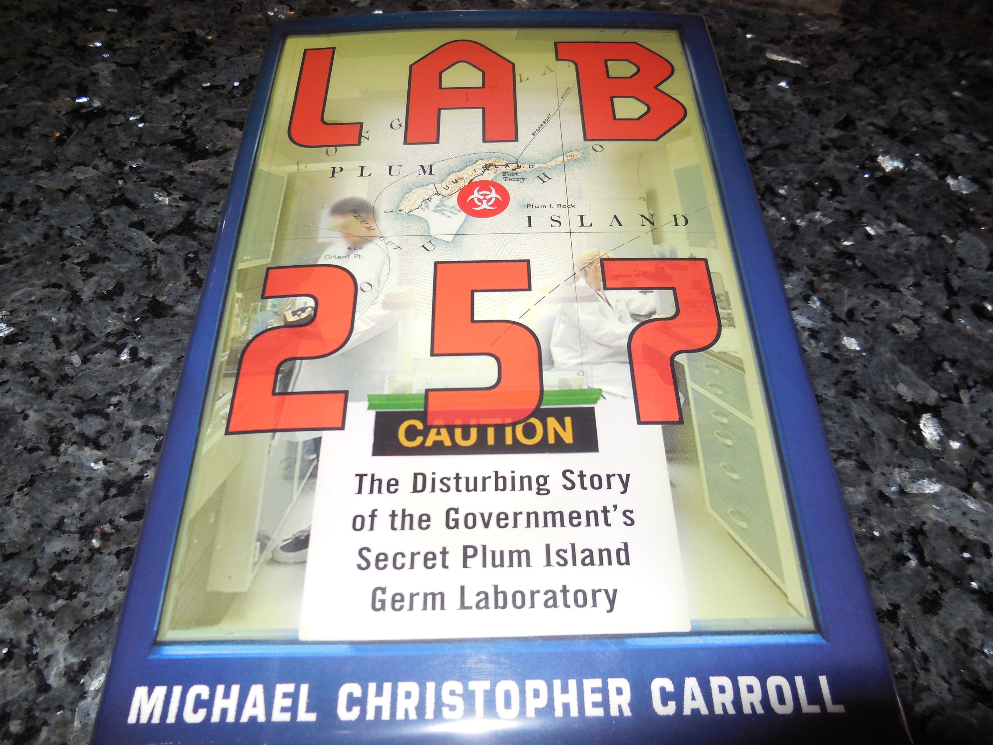 Image for Lab 257: The Disturbing Story of the Government's Secret Plum Island Germ Laboratory