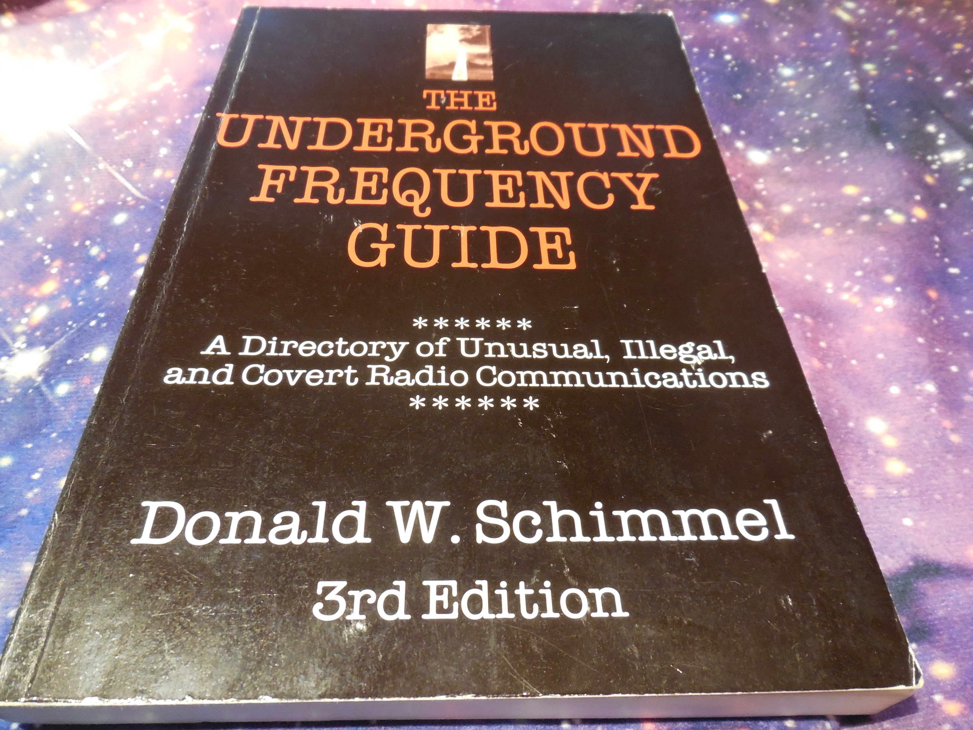 Image for Underground Frequency Guide: A Directory of Unusual, Illegal, and Covert Radio Communications