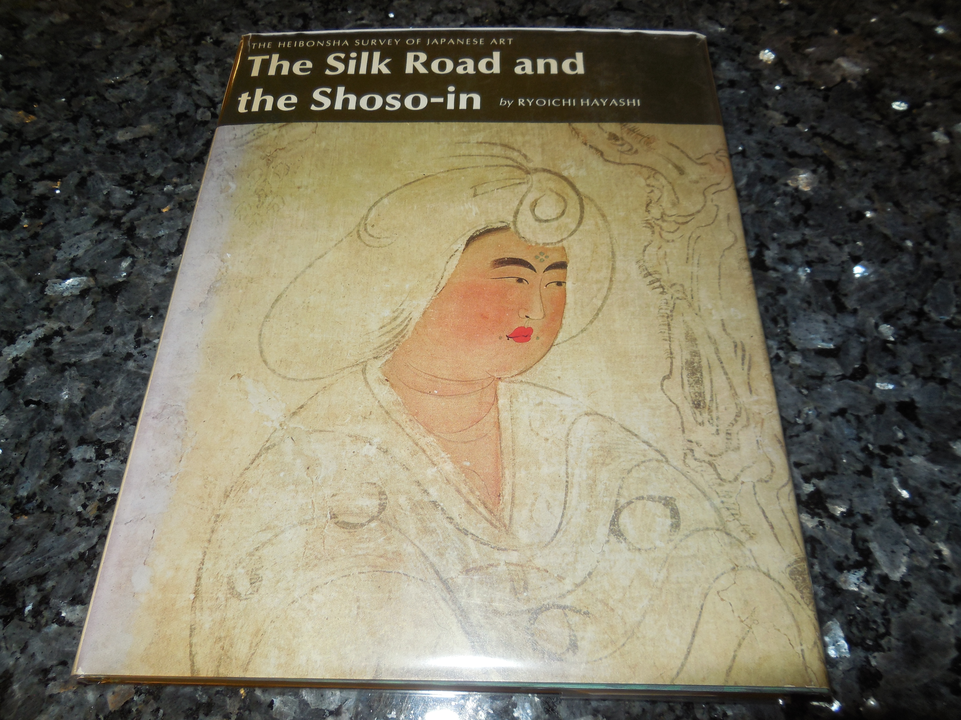 Image for The Silk Road and the Shoso-In (The Heibonsha Survey of Japanese Art ; V. 6) (English and Japanese Edition)