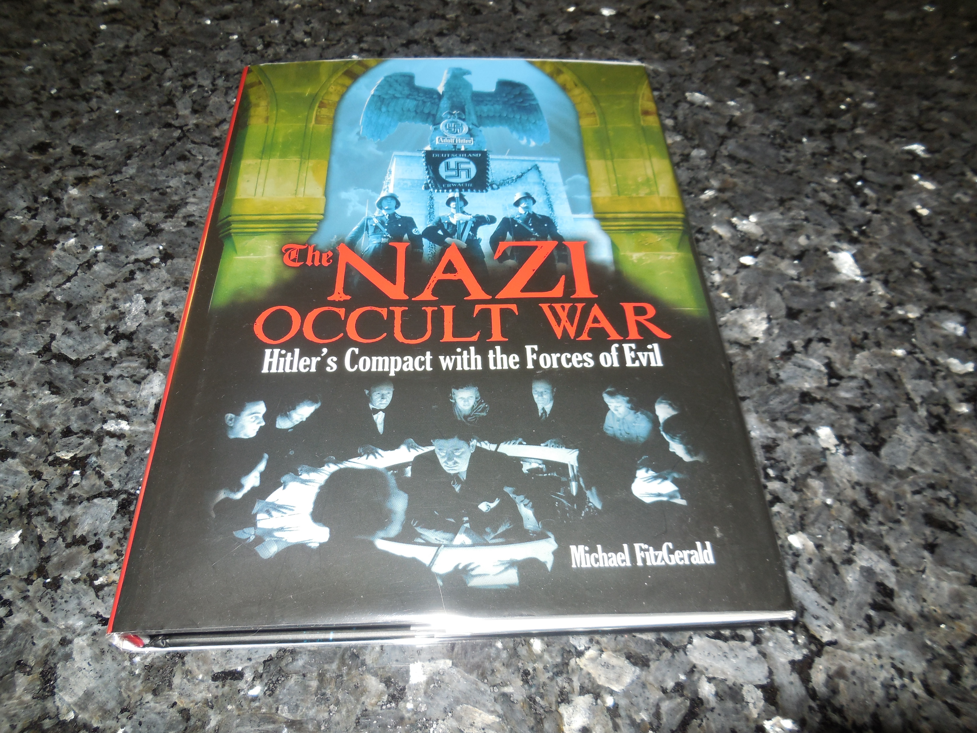 Image for The Nazi Occult War: Hitler's Compact with the Forces of Evil