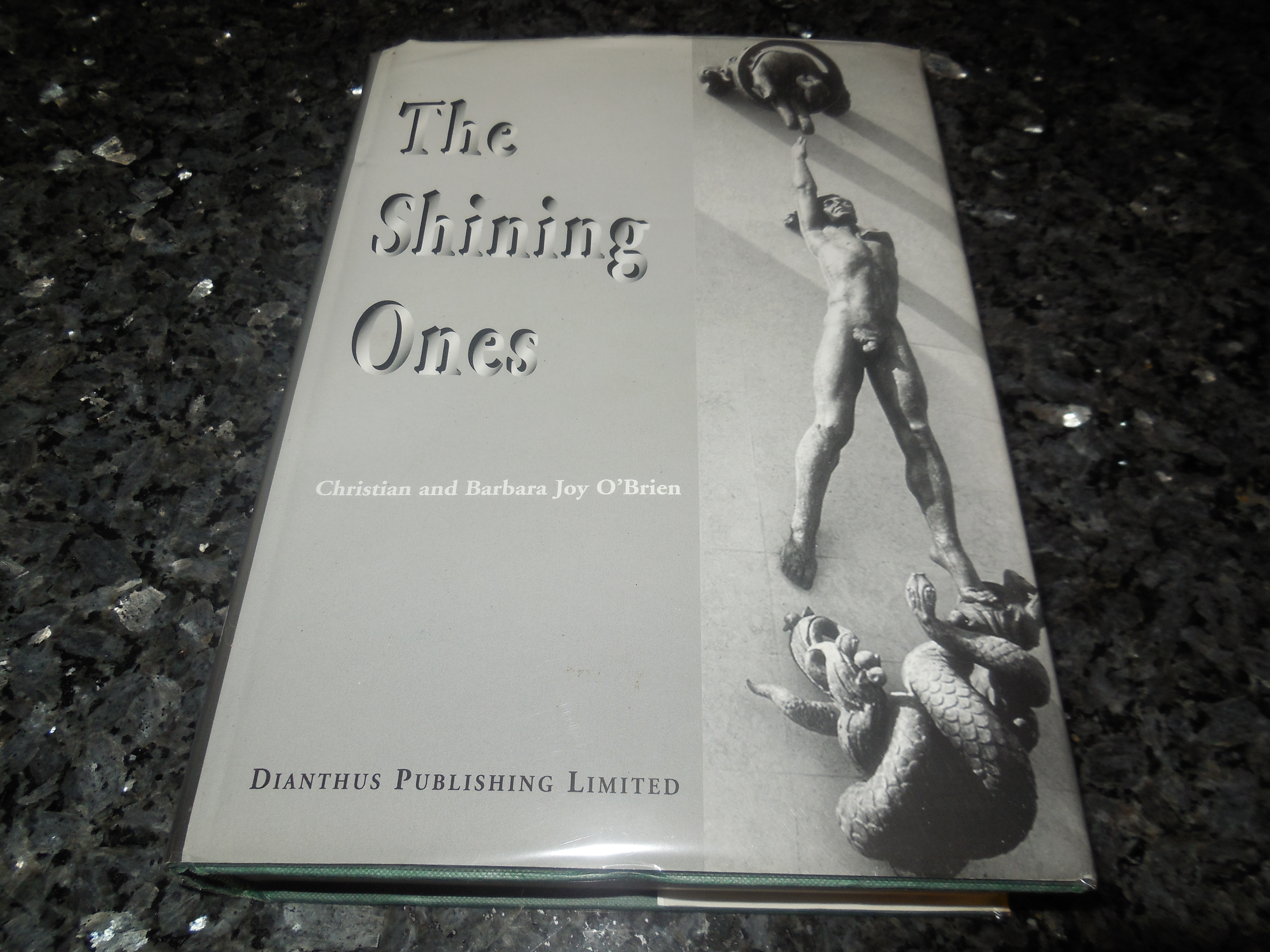 Image for The Shining Ones: An Account of the Development of Early Civilizations Throught the Direct Assistanc